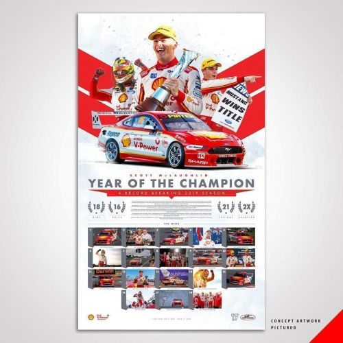 2019 'Year of The Champion' Shell V-Power Racing Team Scott McLaughlin Limited Edition Print Print Rolled Poster